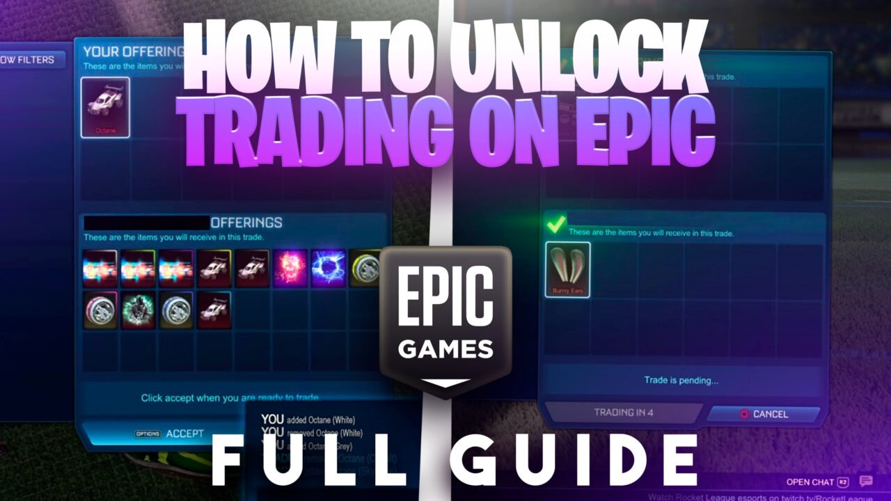 How to Unlock Trading in Rocket League Epic Games Version