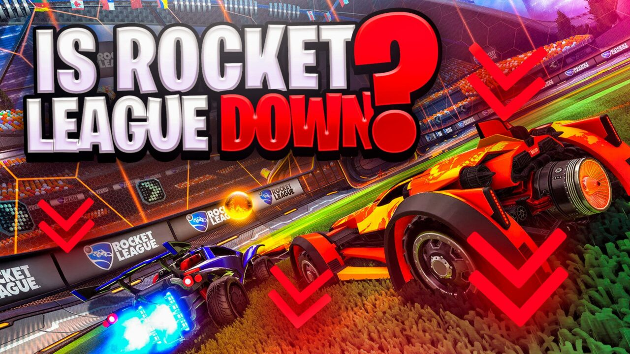 Rocket League Servers Down