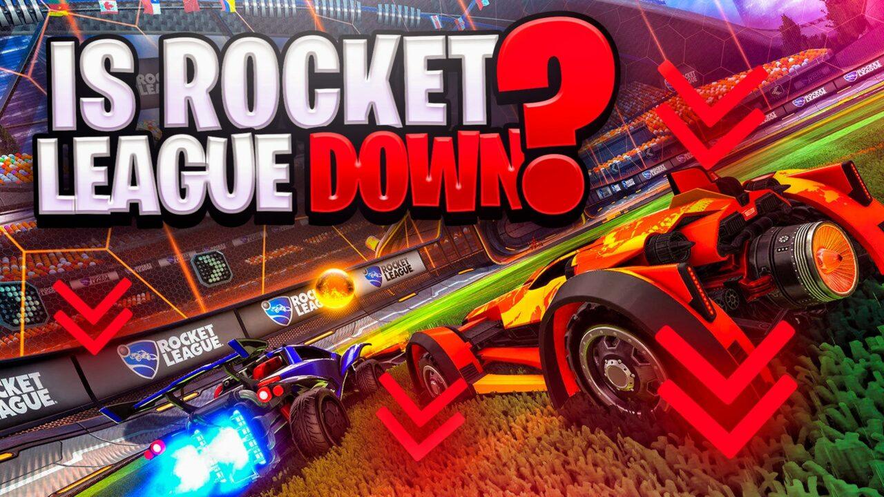 Rocket League Servers Down
